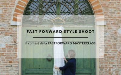 IL CONTEST FASTFORWARD STYLE SHOOT