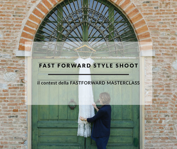 IL CONTEST FASTFORWARD STYLE SHOOT