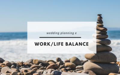 Wedding planning e work/life balance