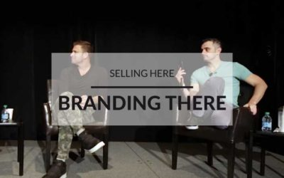 SELLING HERE, BRANDING THERE